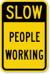 People Working Slow Work In Progress Sign