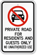 Private Road For Residents Guests Only Sign