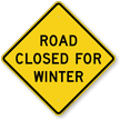 Road Closed For Winter Snow Route Sign