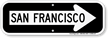 San Francisco City Traffic Direction Sign