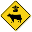 UFO Cow Abductions Here Sign