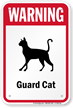 Warning Guard Cat Guard Cat Sign