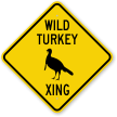 Wild Turkey Xing Crossing Sign