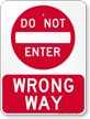 Wrong Way, Do Not Enter Sign