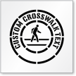 Custom Crosswalk Text Sign Stencil