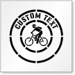Custom Text Bicycle Graphic Sign Stencil