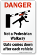 Not A Pedestrian Walkway Sign