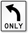 Left Turn Only Lane-Use Control Sign Symbol
