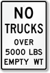 No Trucks Over 5000 Lbs Sign