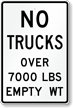 No Trucks Over 7000 Lbs Sign