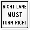 Right Lane Must Turn Right Road Traffic Sign
