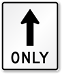 Straight Thru Only Symbol Sign