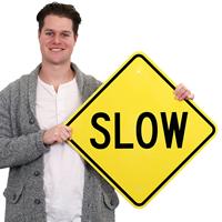 Slow Aluminum Property Sign