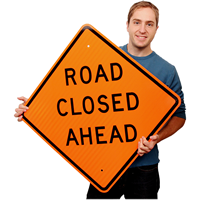 Road Closed Ahead - Traffic Sign