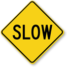 Free Slow Down Aluminum Property Sign