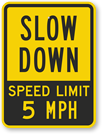 Free Speed Limit Slow Down Signs