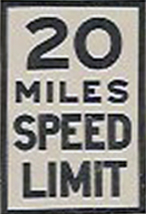 1925 Speed Limit Sign