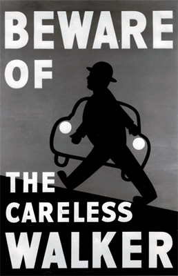 Beware of the careless walker