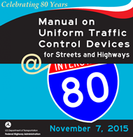 Poster produced for the MUTCD's 80th anniversary, 2015