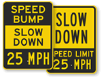 25 MPH Signs