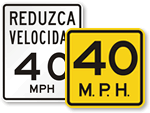 40 MPH Signs