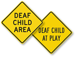 Deaf Person Warning Signs