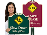 Designer Slow Down Signs