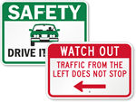 Drive Safely Road Signs
