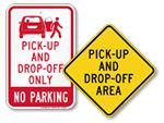Drop Off & Pick Up Signs