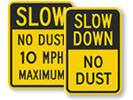 Keep Dust Down Signs