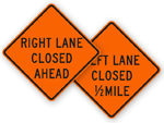 Lane Closed Signs