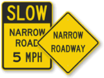 Narrow Road Signs