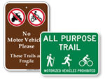 No Vehicles on Trail Signs