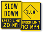 Slow - Speed Limit Signs