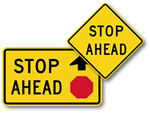 Stop Ahead Signs