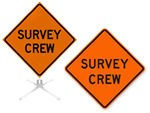 Survey Crew Signs