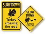 Turkey Crossing Signs
