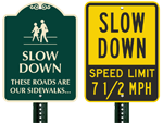 Slow Down Signs >> Custom Slow Down Signs Drive Slowly Signs Slow Traffic Signs