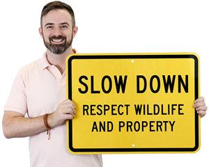 Slow Down Wildlife Sign