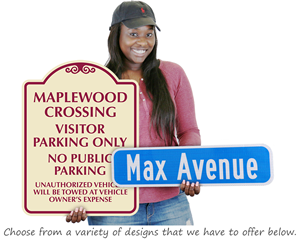 Designer Custom Road Signs
