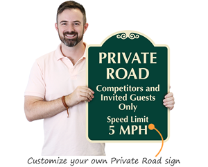Customize private road sign