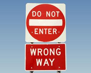 Do Not Enter Signs