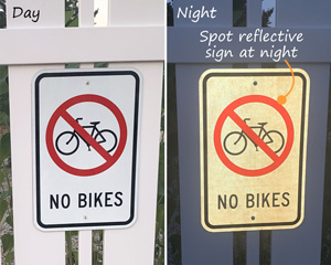 No bicycles allowed reflective signs