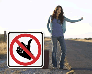 No Hitchhiking Signs