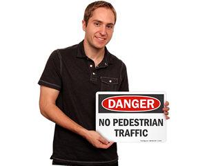 No Pedestrian Traffic Signs