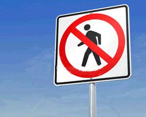 No Crossing - No Pedestrian Traffic Signs