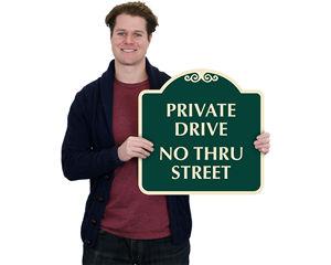 Private Drive No Thru Street Sign