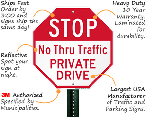 Private road signs features