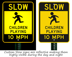 Reflective slow children playing MPH signs
