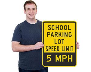 School Parking Lot 5 MPH Sign